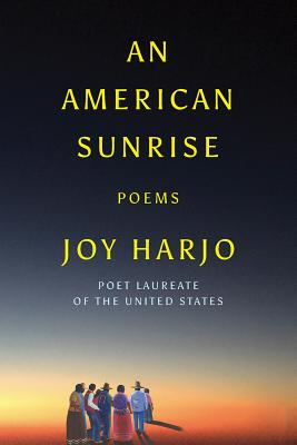 An American Sunrise by Joy Harjo