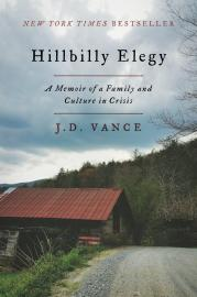 Hillbilly Elegy: A Memoir of a Family and Culture in Crisis book cover