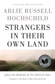 Strangers in Their Own Land: Anger and Mourning on the American Right book cover