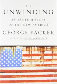 The Unwinding: An Inner History of the New America book cover