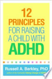 Cover image for 12 Principles for Raising a Child with ADHD