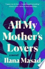 Cover image for All My Mother's Lovers