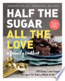 Cover image for Half the Sugar, All the Love