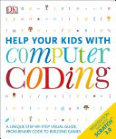 Cover image for Help Your Kids with Computer Coding