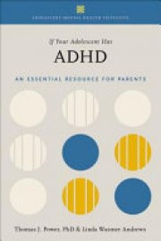 Cover image for If Your Adolescent Has ADHD