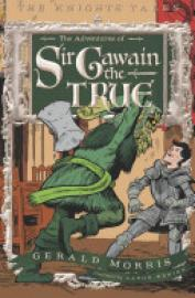 Cover image for The Adventures of Sir Gawain the True