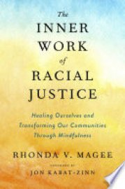 Cover image for The Inner Work of Racial Justice