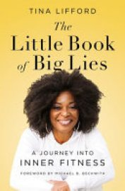 Cover image for The Little Book of Big Lies
