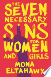 Cover image for The Seven Necessary Sins for Women and Girls