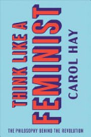 Cover image for Think Like a Feminist