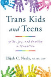 Cover image for Trans Kids and Teens