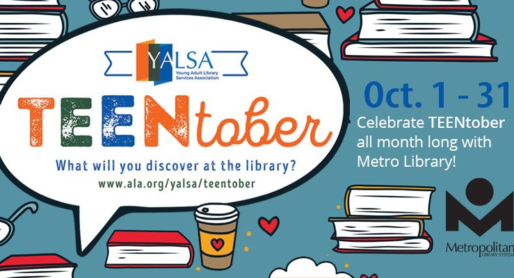 TeenTober - October 1 - 31 at your local library