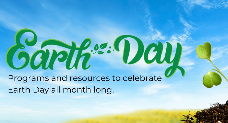 Earth Day Programming 2021 image with earth day and a sky with a clover