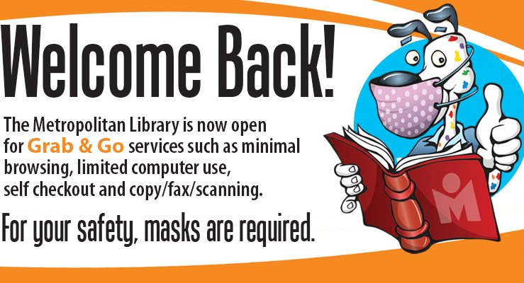 spoticus with a mask on letting you know we are open for grab and go service at all libraries offering minimal browsing, computer use, self-checkout, copying, faxing, and scanning