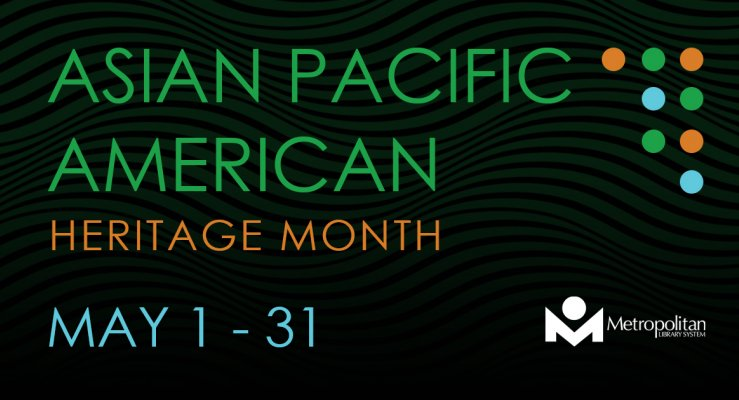 join us as we celebrate Asian Pacific Islander Month this May