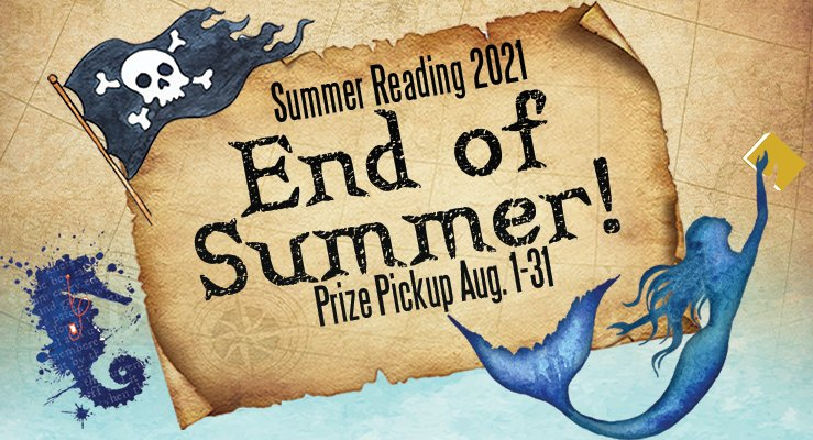 Summer Reading concludes on July 31st.  Prize pickup is August 1 - 31